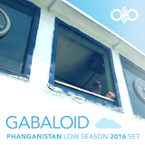 Gabaloid - Phanganistan Low Season 2016 SET