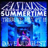 Fantazia Takes You Into Summertime Tribute Mix Pt II