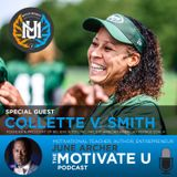 Motivate U! with June Archer Feat. Collette V. Smith