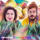 dbmixtape - Calefação Tropicaos