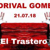 Adrival Gomez Press Recordings El Trastero July'18