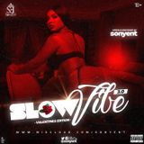 SLOW VIBE 3 - SONYENT [Valentine's Edition]