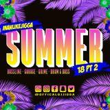 #SUMMER18 PART 2 @OFFICIALDJJIGGA (BASSLINE - GARAGE - GRIME - DRUM & BASS)