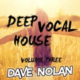 DEEP VOCAL HOUSE - VOLUME THREE
