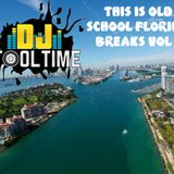 Dj Tooltime Presents::: This is Florida Breakbeats Vol 1