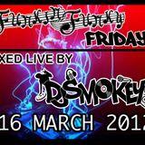 DJ Smokey - Funkin Funky Fridays 16-03-2012