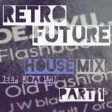 Retro Future House Mix part 1