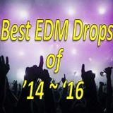 Best EDM Drops Of '14-'16