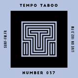 Tempo Taboo - Surf FM - Podcast #037