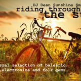 Riding through the sun - end of july 2013