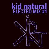 Kid Natural - Electro Mix