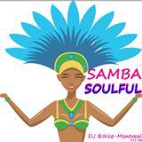 DJ B.Nice - Montreal - Deep, Tribal & Sexy 106 (** AMAZING SAMBA SOULFUL Deep House **)