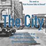 "Rick Pecoraro Talks to Himself #39 ""The City"" - 3/16/2017"