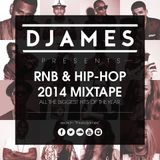 DJames - RnB & Hip-Hop 2014 Mixtape