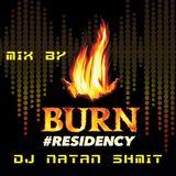 BURN RESIDENCY 2017 - MIX BY DJ NATAN SHMIT
