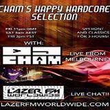 CHAM'S Happy Hardcore Selection LazerFM 010917