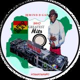 DJ MIND D GAP GREATES NAIJA AFROBEAT HITZ OF 2017