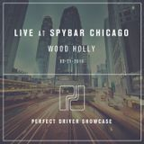 2 of 2 - Wood Holly - Live At Spybar Chicago - 05-21- 2016 - Perfect Driver Showcase
