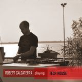 Robert Calcaterra - House & Tech (#059) | OCT2015