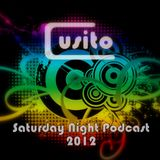 Cusito - Saturday Night Podcast 006 (11-02-2012)
