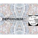 deFocus.12 - Glitchy Tonic