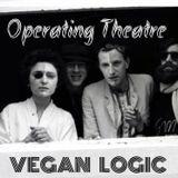 VEGAN LOGIC - OPERATING THEATRE - 4.4.2018