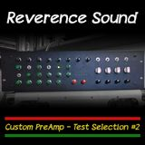 Reverence PreAmp Test Selection #2