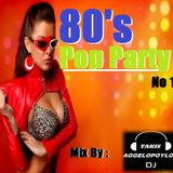 80's PoP PARTY.. (No 1) Mix By - dj Takis Aggelopoylos (Live dj Set)