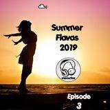Summer Flavas 2019 (Episode 3)