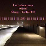 LES LABORATOIRES - S01E09 2016 - 01/12/2016 - RADIODY10.COM