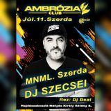 2018.07.11. - Ambrózia Club, Hajdúszoboszló - Wednesday