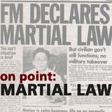 On Point: Martial Law (Bagong Lipunan)