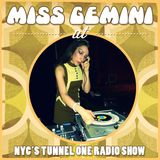 Miss Gemini at NYC's Tunnel One radio show 01/17/17