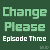 Change Please : Homeless In London : Episode Three