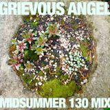 Midsummer 130 Mix. Grievous Angel