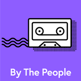 By The People - Episode 8