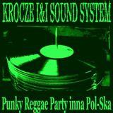 KI&ISS - Punky Reggae Party inna Pol-Ska 2004 (side B & side C)