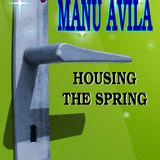 MANU AVILA - Housing the spring (Mix session)