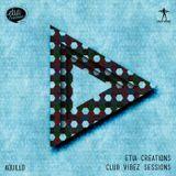 Etia Creations Club Vibez Sessions vol. 37 w. Aquillo