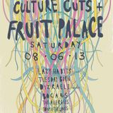 Culture Cuts in the Fruit Palace - Brixton Jamm 08-06-13