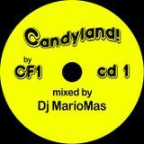 Candyland! by CF1 - Cd1 mixed by Dj MarioMas