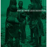 KAYA DUB RADIO N° 148 AFRICAN DREADLOCKS DUB MIXTAPE