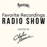 Favorite Recordings Radio Show #8 (Hosted by Charles Maurice, 100% OG Vinyl Mix)