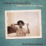 Tribute to Wendy Rene : Samples, covers & other songs