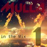 Mulla InTheMix Vol.One