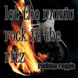 let the music rock it the ritz