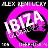 106.DEEPFUSION @ IBIZAGLOBALRADIO (Alex Kentucky) 14/11/17