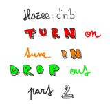 Hazee - Turn On, Tune In, Drop Out... (part 2)