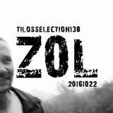 Tilos Selection 138 – ZOL