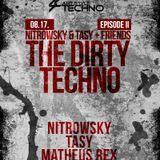 Art Style: Techno | Nitrowsky & Tasy + Friends : The Dirty Techno | Episode II : Beni Wilde